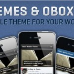 "OBOX DESIGN MAKES ""OBOX MOBILE"", A WORDPRESS MOBILE THEME FRAMEWORK"