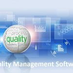 7 Reasons to Invest in a Quality Management Software